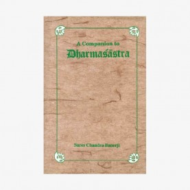 Companion to Dharmasastra by Sures Chandra Banerji - 9788124600986