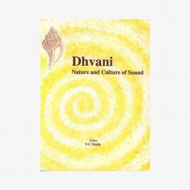 Dhvani — Nature and Culture of Sound by S.C. Malik - 9788124601112