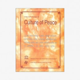 Culture of Peace — Experience and Experiment by Baidyanath Saraswati - 9788124601242