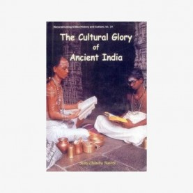 Cultural Glory of Ancient India — A Literary Overview by Sures Chandra Banerji - 9788124601372