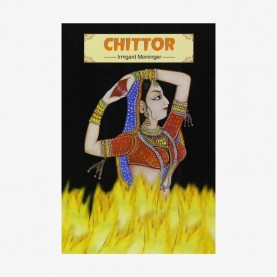 Chittor (Chittaurgarh) — Historical View and a Guide by Irmgard Meininger - 9788124601501