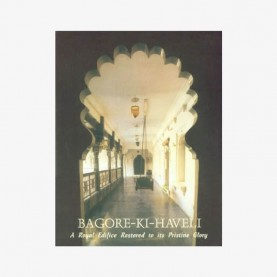 Bagore-Ki-Haveli: A Royal Edifice Restored to its Pristine Glory by Piers Helsen - 9788124602065