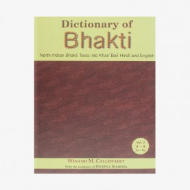 Dictionary of Bhakti ( 3 Vols. Set) by Winand M. Callewaert - 9788124605295