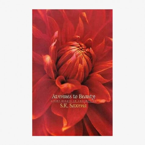 Avenues to Beauty by Sushil Kumar Saxena - 9788124605332