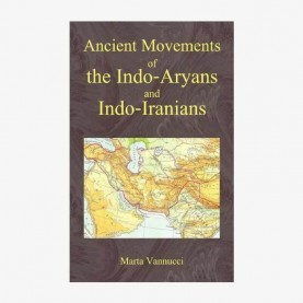 Ancient Movements of Indo-Aryans and Indo-Aranians by Marta Vannucci - 9788124605547
