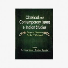 Classical and Contemporary Issues in Indian Studies by P. Pratap Kumar - 9788124606520