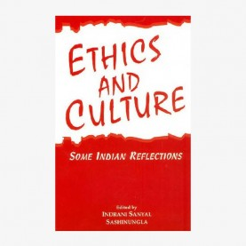 Ethics and Culture:Some Indian Reflections by Indrani Sanyal & Sashinungla - 9788186921524