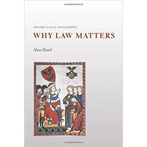 WHY LAW MATTERS  C by ALON HAREL - 9780199643271