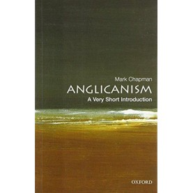 ANGLICANISM VSI by MARK CHAPMAN - 9780192806932