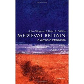 MEDIEVAL BRITAIN VSI by GILLINGHAM & GRIFFITHS - 9780192854025