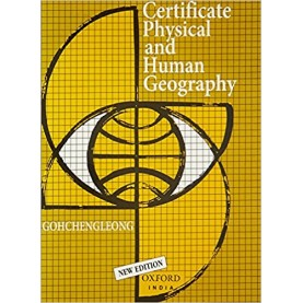 CERT PHY & HUMAN GEOG (IND EDN) by GOH CHENG LEONG - 9780195628166