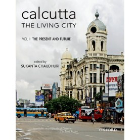 CALCUTTA: LIVING CITY 2  OIP by CHAUDHURI SUKANTA(EDITOR) - 9780195636970