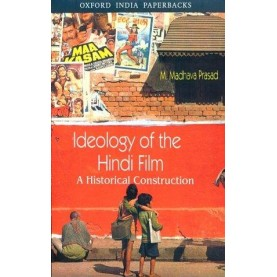 IDEOLOGY OF HINDI FILM (OIP) by PRASAD   MADHAVA M. - 9780195652956