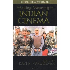 MAKING MEANING IN INDIAN CINEMA (OIP) by VASUDEVAN  RAVI S. - 9780195658675