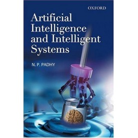 ARTIFICIAL INTELLIGENCE & INTELL SYSTEM by PADHY, N.P. - 9780195671544