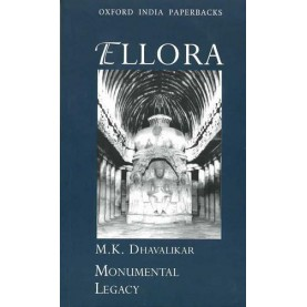ELLORA (OXFORD INDIA PAPERBACKS) by DHAVALIKAR, M K - 9780195673890