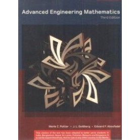 ADVANCED ENGINEERING MATHEMATICS, 3e by MALE C. POTTER,J L GOLDBERG AND EDWARD ABOUFADEL - 9780195681420