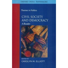 CIVIL SOCIETY AND DEMOCRACY (OIP) by ELLIOTT, CAROLYN M. - 9780195683516