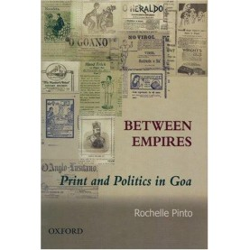 BETWEEN EMPIRES by PINTO, ROCHELLE - 9780195690477