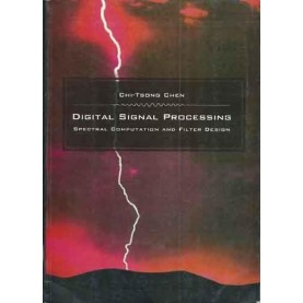 DIGITAL SIGNAL PROCESSING by CHEN - 9780195691467