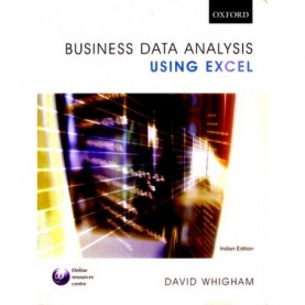 BUSINESS DATA ANALYSIS USING EXCEL by WHIGHAM, DAVID - 9780195691801