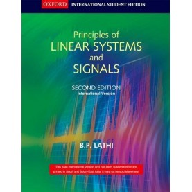 PRINCIPLES OF LINEAR SYSTEMS AND SIGNALS by B.P. LATHI - 9780198062271