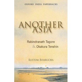 ANOTHER ASIA (OIP) by BHARUCHA, RUSTOM - 9780198062813