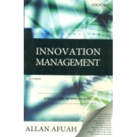 INNOVATION MANAGEMENT,2/E by AFUAH - 9780198064169