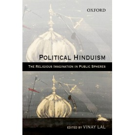 POLITICAL HINDUISM by LAL,VINAY (ED.) - 9780198064183