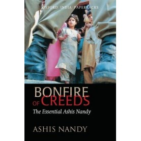 BONFIRE OF CREEDS    (OIP) by NANDY, ASHIS - 9780198065760