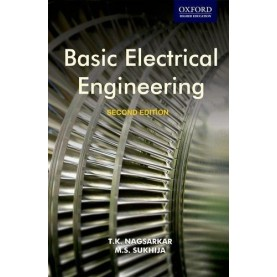 BASIC ELECTRICAL ENGINEERING 2E by T.K. NAGSARKAR & M.S. SUKHIJA - 9780198068907