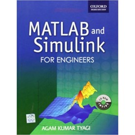 MATLAB AND SIMULINK FOR ENGINEERS by AGAM KUMAR TYAGI - 9780198072447