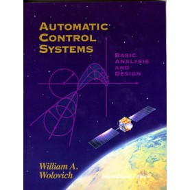 AUTOMATIC CONTROL SYS.: BASIC ANALYSIS by WILLIAM A. WOLOVICH - 9780198079521