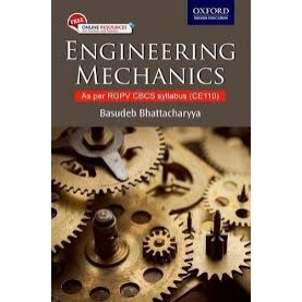 ENGINEERING MECHANICS (RGPV) by BASUDEB BHATTACHARYYA - 9780199466665