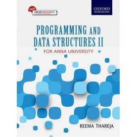 PROGRAMMING AND DATA STRUCTURES II by REEMA THAREJA - 9780199470594