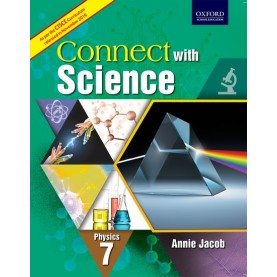 CWS (CISCE EDITION) PHYSICS BOOK 7 by ANNIE JACOB - 9780199475827