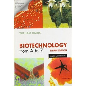 BIOTECHNOLOGY FROM A - Z, 3/E by BAINS - 9780199535149