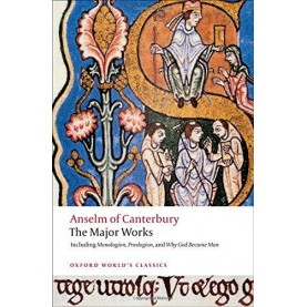 ANSELM OF CANTERBURY: THE MAJOR WORKS OW by ST. ANSELM, BRIAN DAVIES, G. R. EVANS - 9780199540082