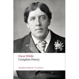 COMPLETE POETRY OWC:PB by OSCAR WILDE, ISOBEL MURRAY - 9780199554706