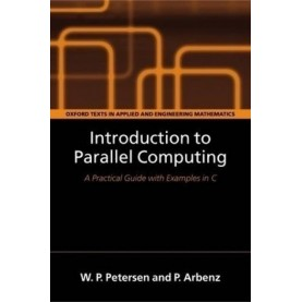 INTRODUCTION TO PARALLEL COMPUTING by PETERSEN & ARBENZ - 9780199560868