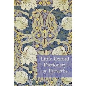 LITTLE OXF DIC OF PROVERBS: 1ED by ELIZABETH KNOWLES - 9780199568024