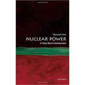 NUCLEAR POWER: VSI by MAXWELL IRVINE - 9780199584970