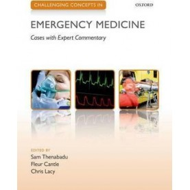 CHALLENGING CONCEPTS EMERG MED CHCON P by EDITED BY THENABADU, CANTLE & LACY - 9780199654093