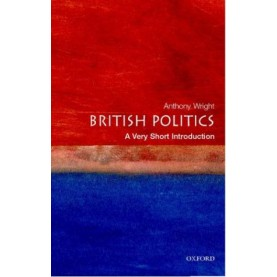BRITISH POLITICS 2E VSI by TONY WRIGHT - 9780199661107