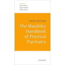 MAUDSLEY HB PRACT PSYCHIATRY 6E by EDITED BY OWEN, WESSELY & MURRAY - 9780199661701