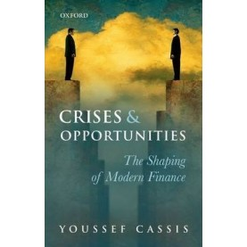 CRISES & OPPORTUNITIES by YOUSSEF CASSIS - 9780199672431