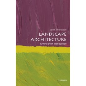 LANDSCAPE ARCHITECTURE VSI by IAN THOMPSON - 9780199681204