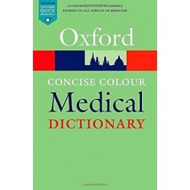 CONCISE COLOUR MEDICAL DICTIONARY OQR 6E by EDITED BY ELIZABETH MARTIN - 9780199687992