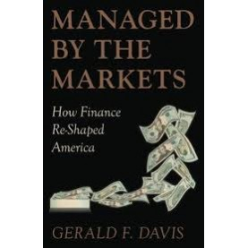MANAGED BY THE MARKETS by GERALD F. DAVIS - 9780199691920