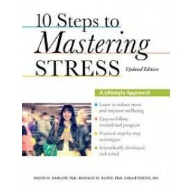 10 STEPS TO MASTERING STRESS by PH.D. BARLOW, PH.D. RAPEE & PERINI - 9780199917532